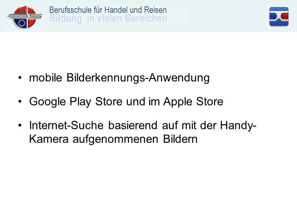mobile Bilderkennungs-Anwendung Google Play Store und im Apple Store Internet-Suche basierend auf mit der Handy- Kamera aufgenommenen Bildern