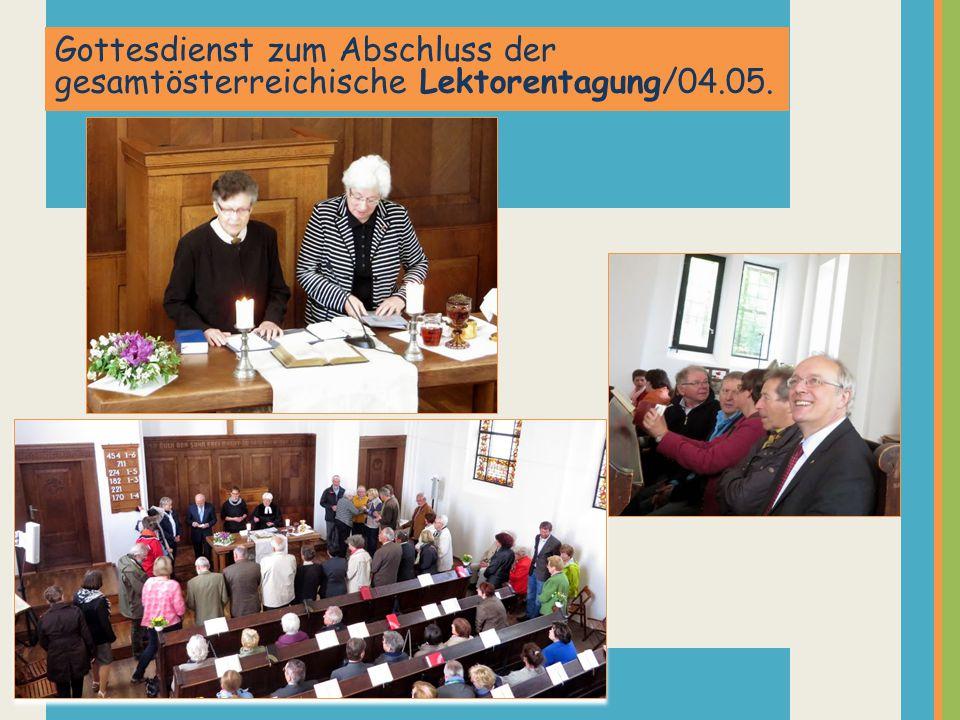 Gottesdienst zum Abschluss der gesamtösterreichische Lektorentagung/04.05.