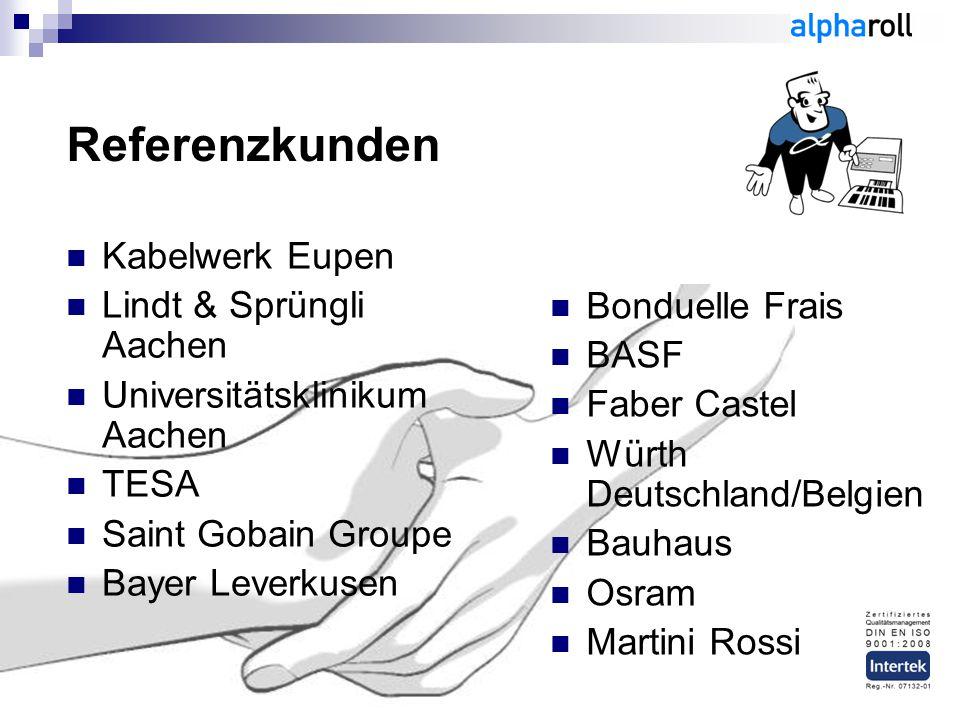 Kabelwerk Eupen Lindt & Sprüngli Aachen Universitätsklinikum Aachen TESA Saint Gobain Groupe Bayer Leverkusen Referenzkunden Bonduelle Frais BASF Fabe