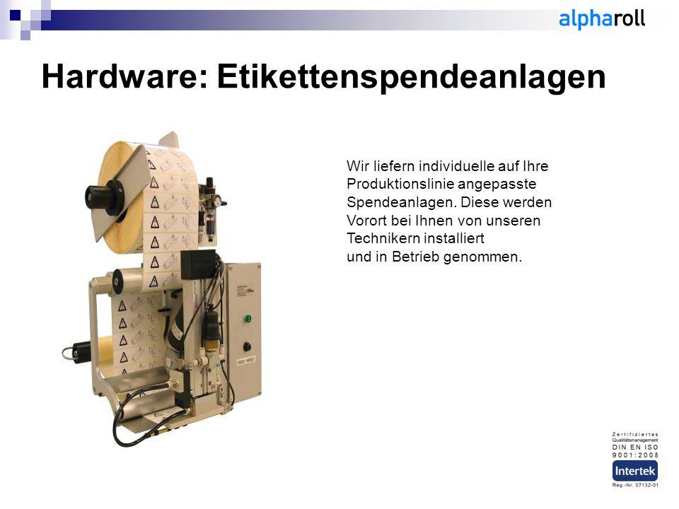 Hardware: Etikettenspendeanlagen Wir liefern individuelle auf Ihre Produktionslinie angepasste Spendeanlagen.
