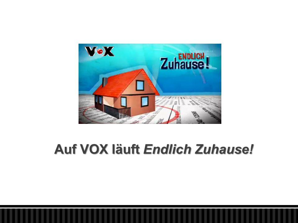 Auf VOX läuft Endlich Zuhause!