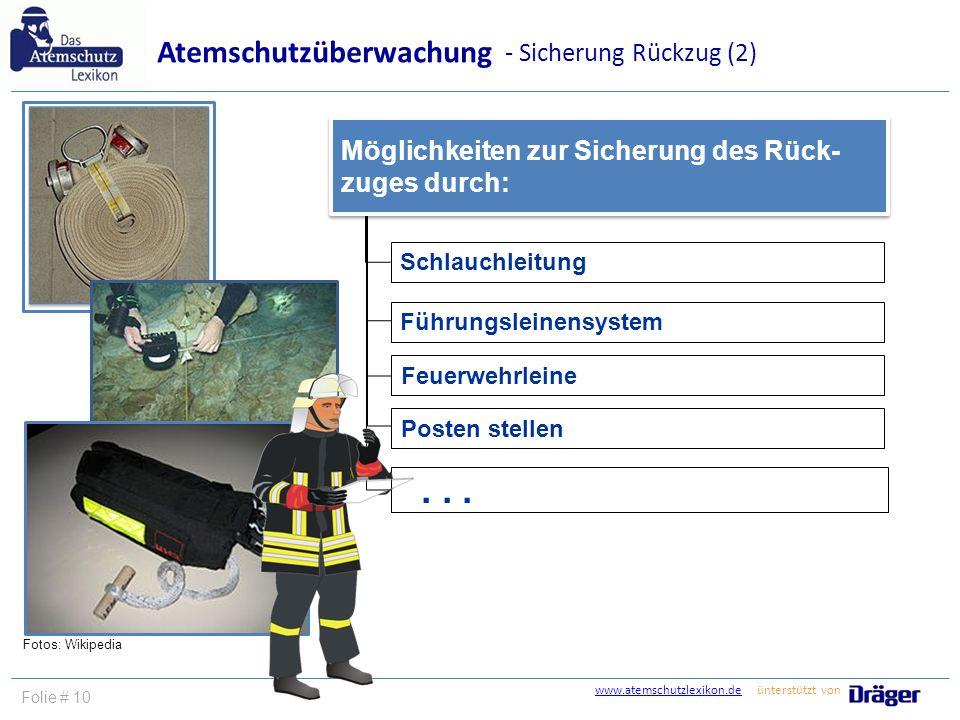 Schlauchleitung Führungsleinensystem Feuerwehrleine Posten stellen... Möglichkeiten zur Sicherung des Rück- zuges durch: Möglichkeiten zur Sicherung d