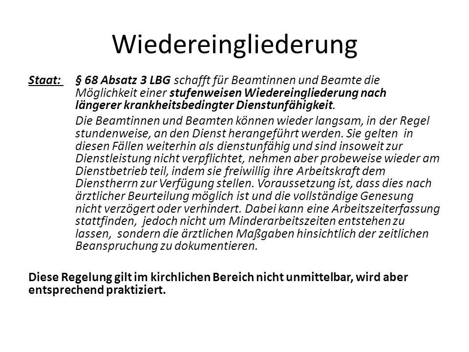 Wiedereingliederung Staat: § 68 Absatz 3 LBG schafft für Beamtinnen und Beamte die Möglichkeit einer stufenweisen Wiedereingliederung nach längerer