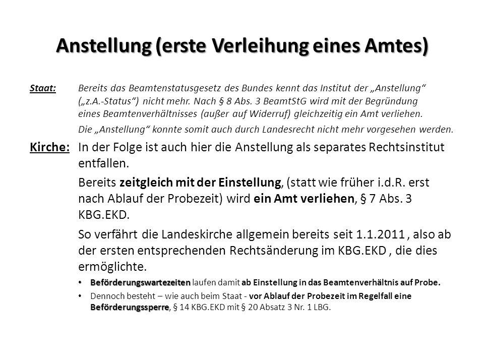 """Anstellung (erste Verleihung eines Amtes) Staat:Bereits das Beamtenstatusgesetz des Bundes kennt das Institut der """"Anstellung"""" (""""z.A.-Status"""") nicht m"""