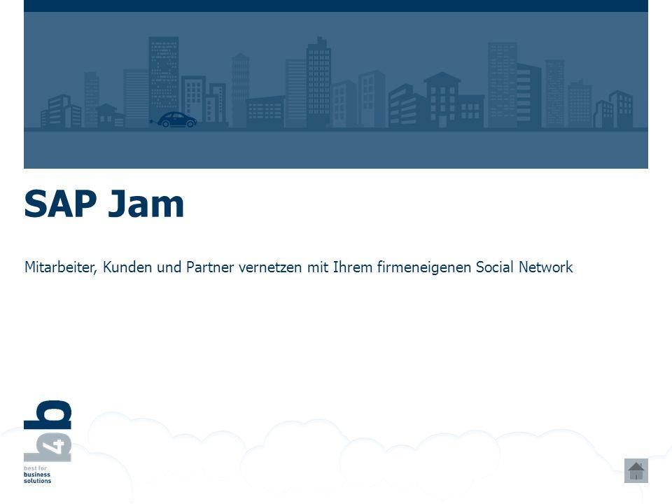 SAP Jam Mitarbeiter, Kunden und Partner vernetzen mit Ihrem firmeneigenen Social Network