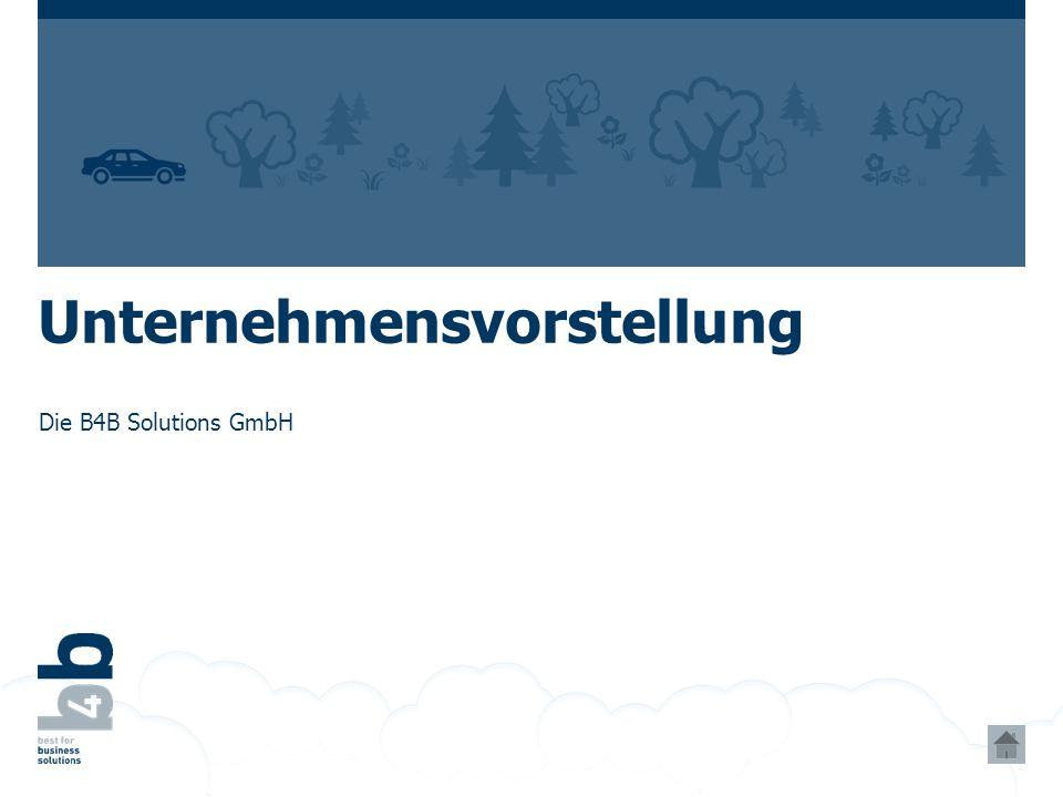 Unternehmensvorstellung Die B4B Solutions GmbH