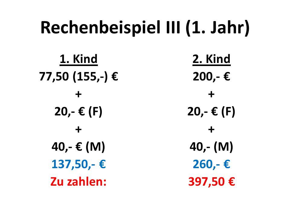 Rechenbeispiel III (1. Jahr) 1.