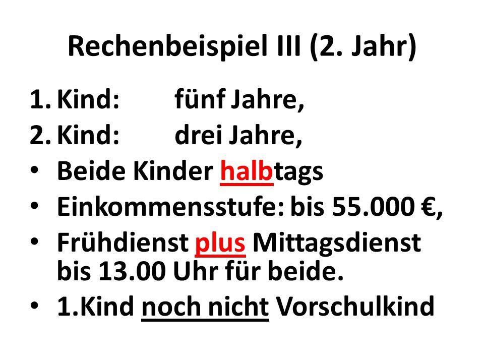 Rechenbeispiel III (2.