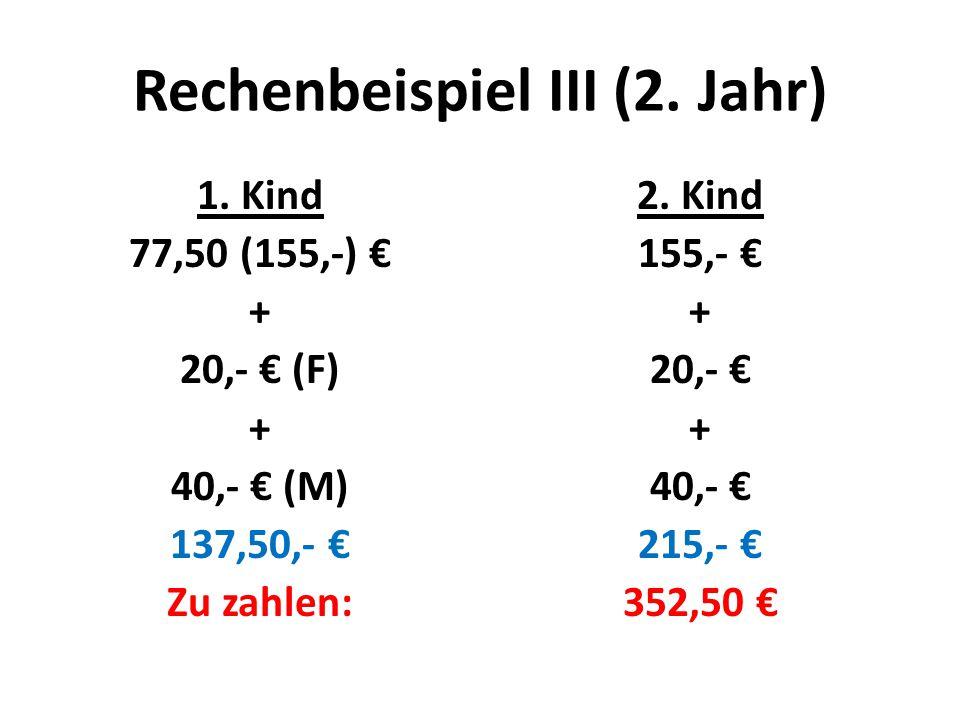 Rechenbeispiel III (2. Jahr) 1.