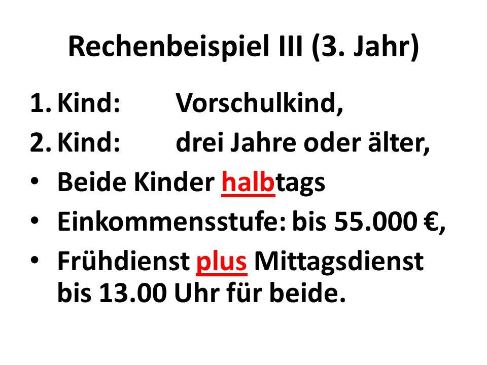 Rechenbeispiel III (3.