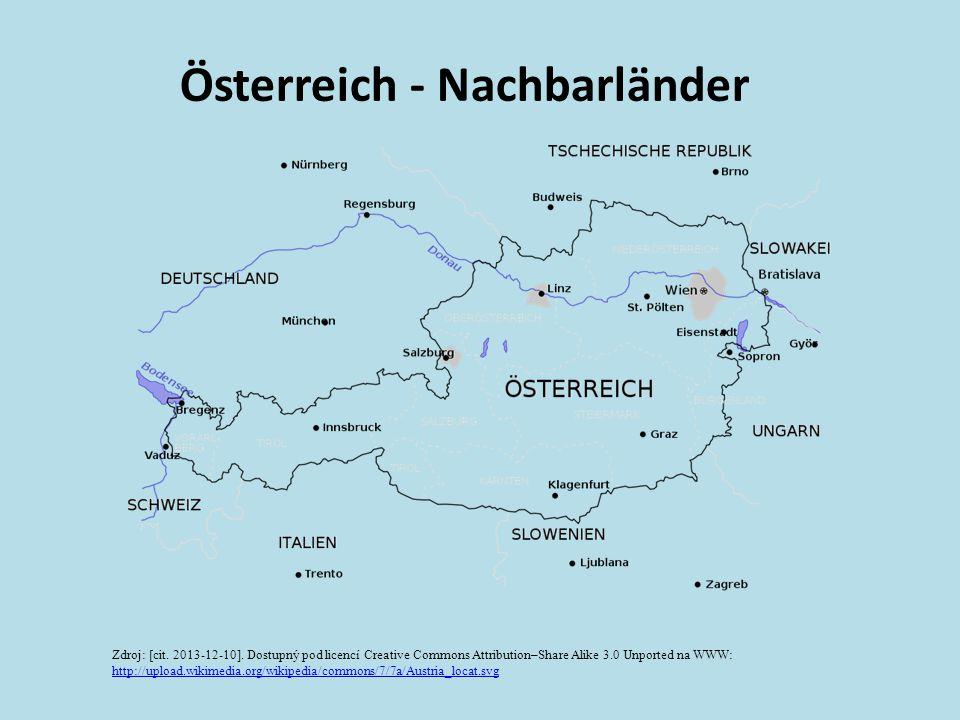 Österreich - Nachbarländer Zdroj: [cit. 2013-12-10]. Dostupný pod licencí Creative Commons Attribution–Share Alike 3.0 Unported na WWW: http://upload.