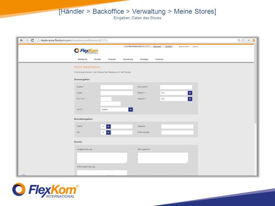 [Händler > Backoffice > Verwaltung > Meine Stores] Eingeben: Daten des Stores