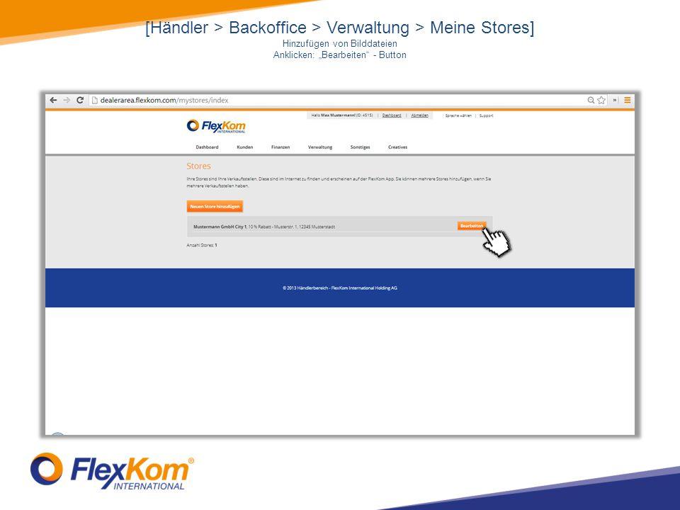 """[Händler > Backoffice > Verwaltung > Meine Stores] Hinzufügen von Bilddateien Anklicken: """"Bearbeiten - Button"""