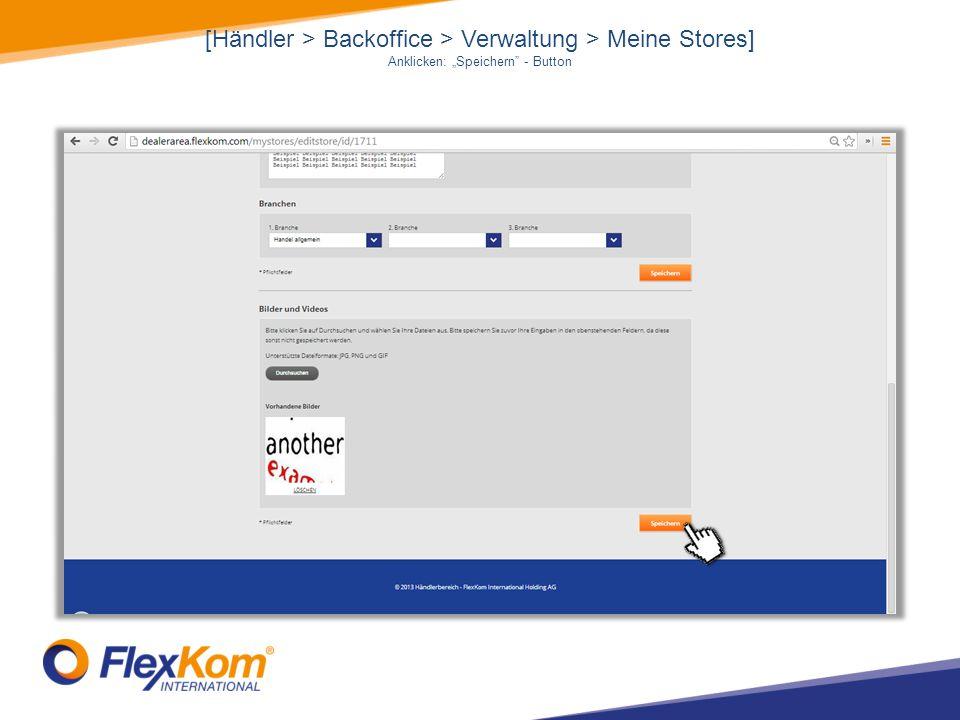 """[Händler > Backoffice > Verwaltung > Meine Stores] Anklicken: """"Speichern - Button"""