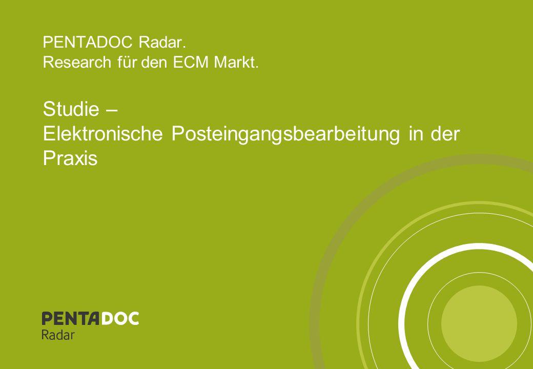 PENTADOC Radar – Elektronische Posteingangsbearbeitung in der Praxis2 Hinweis © Diese Studie ist urheberrechtlich geschützt.