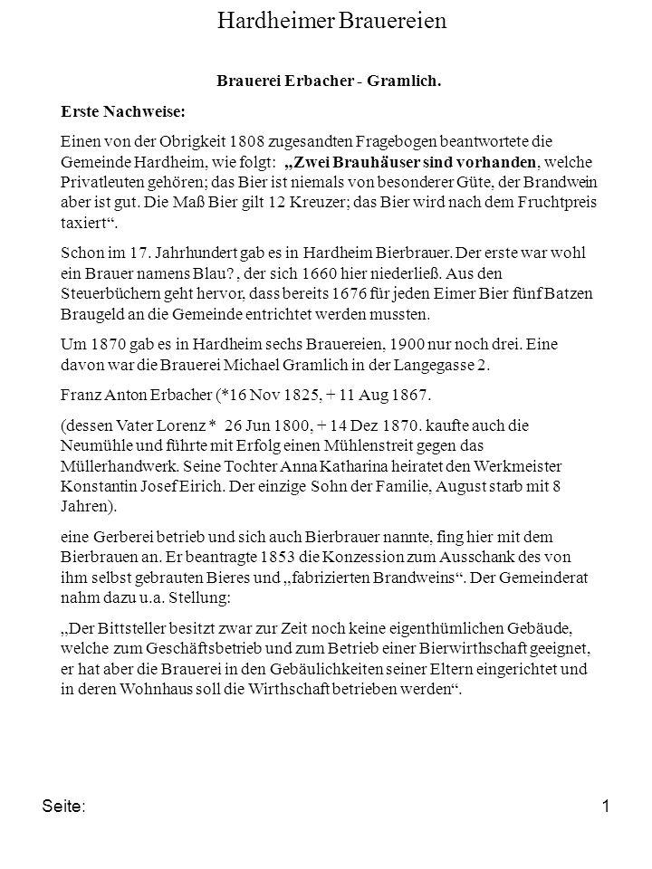 Seite:1 Brauerei Erbacher - Gramlich. Erste Nachweise: Einen von der Obrigkeit 1808 zugesandten Fragebogen beantwortete die Gemeinde Hardheim, wie fol