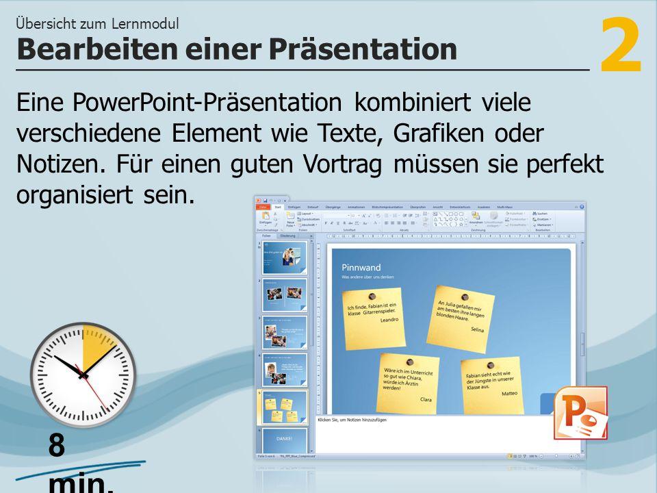 3 >> wie Sie in verschiedenen Programmansichten Ihre Präsentation erarbeiten können und wie Sie einer Präsentation Animationen für Folienübergänge zuweisen können.