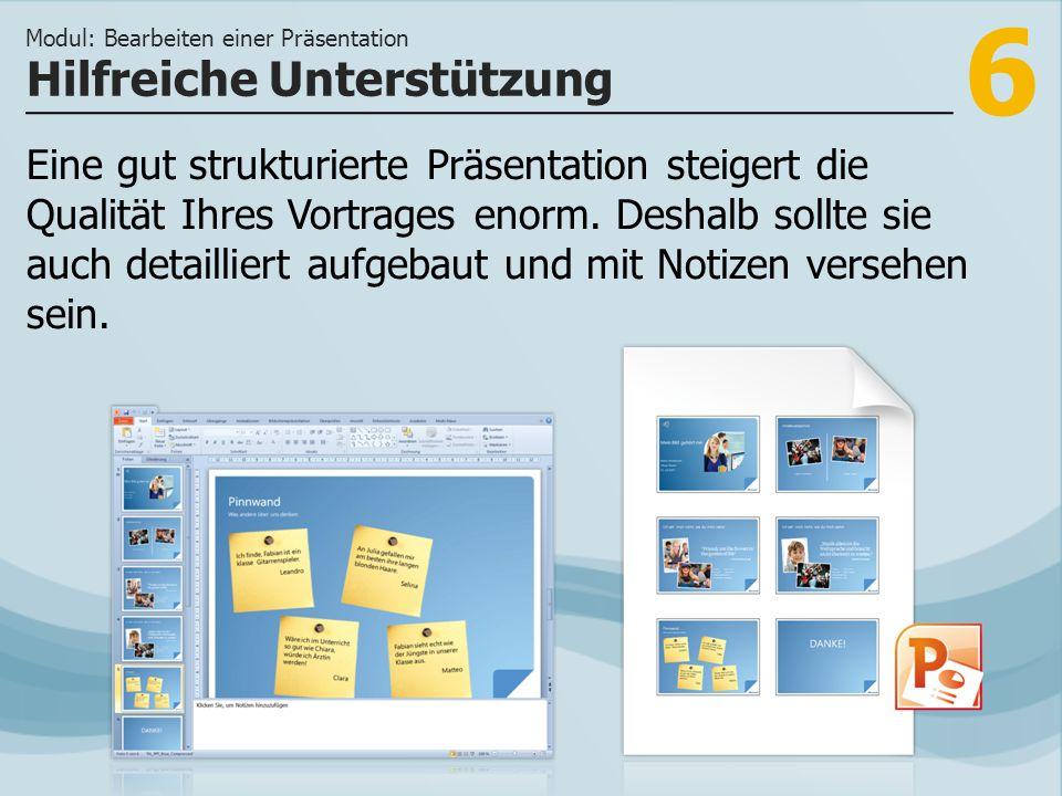 7 >>> In PowerPoint 2010 behalten Sie stets die Übersicht über Folien, Inhalte und Notizen.