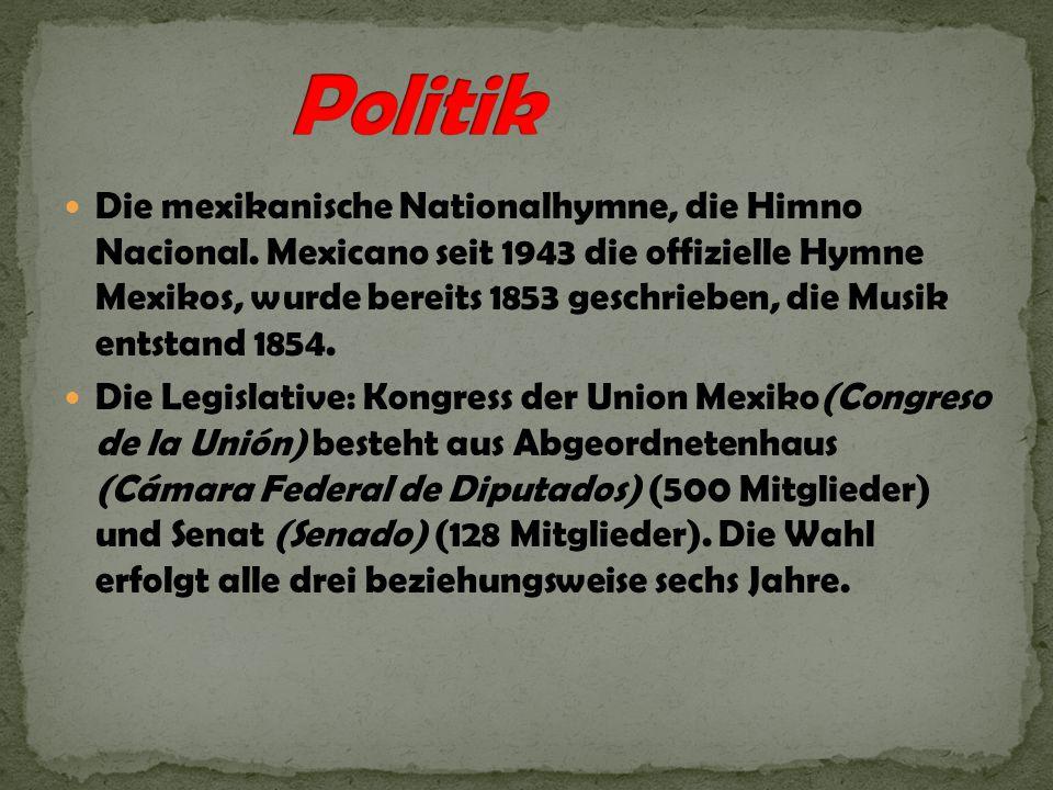 Die mexikanische Nationalhymne, die Himno Nacional. Mexicano seit 1943 die offizielle Hymne Mexikos, wurde bereits 1853 geschrieben, die Musik entstan