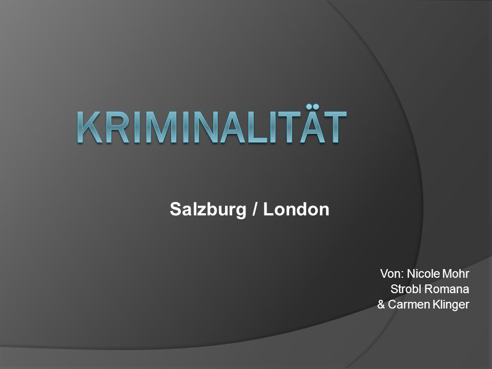Kriminalstatistik 2009  Im Vorjahr, ist in Salzburg die Zahl zum Vorjahreszeitraum an Angezeigten Fällen gesunken