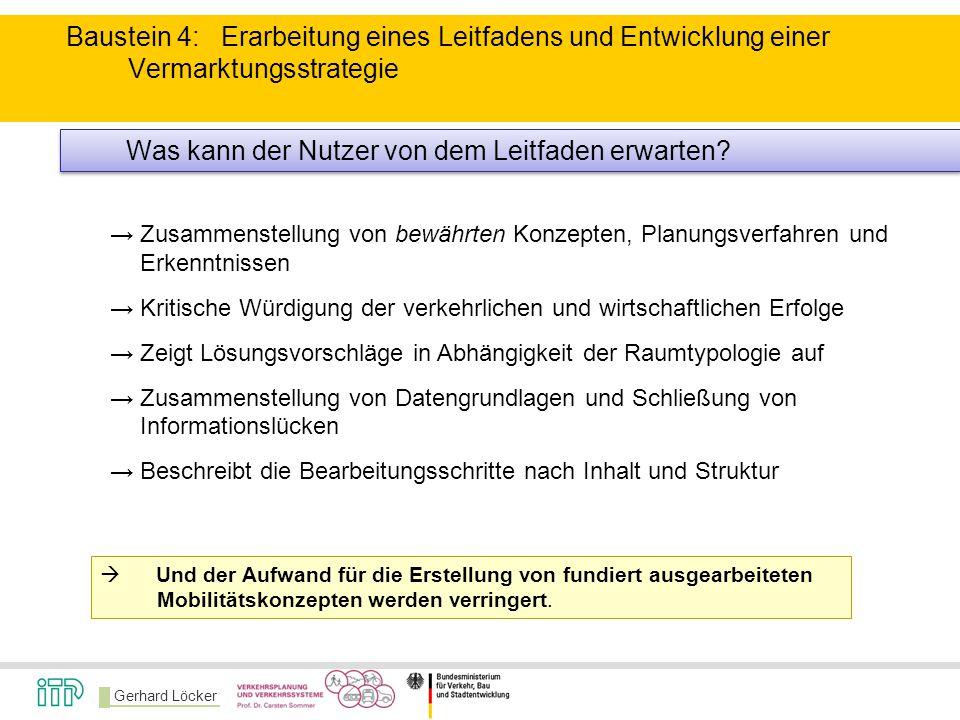 Gerhard Löcker →Zusammenstellung von bewährten Konzepten, Planungsverfahren und Erkenntnissen →Kritische Würdigung der verkehrlichen und wirtschaftlic