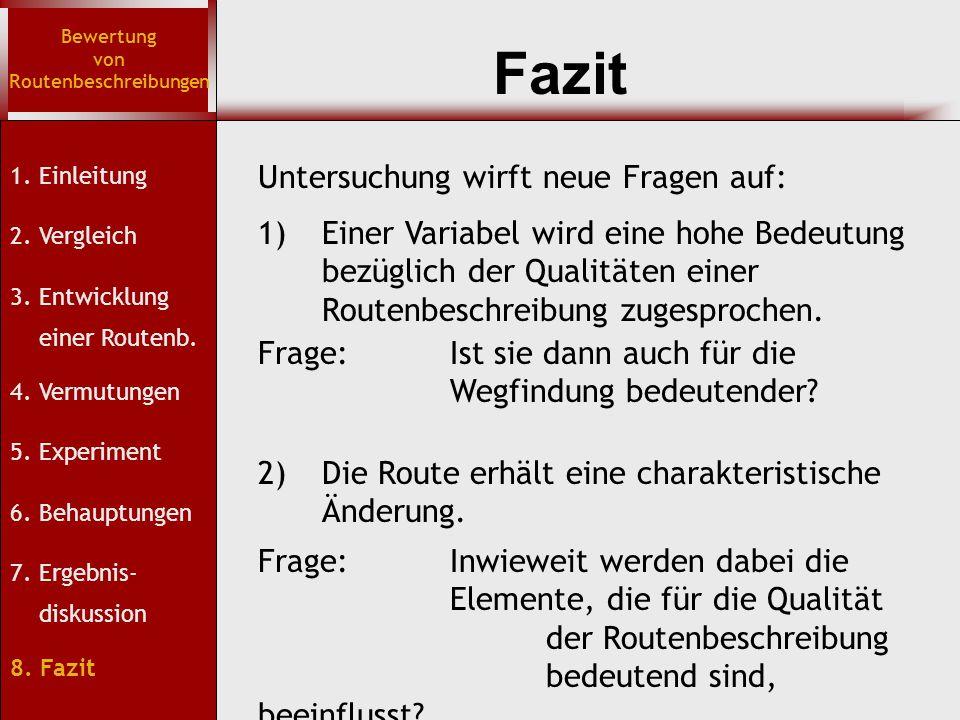 Fazit Bewertung von Routenbeschreibungen 1. Einleitung 2.