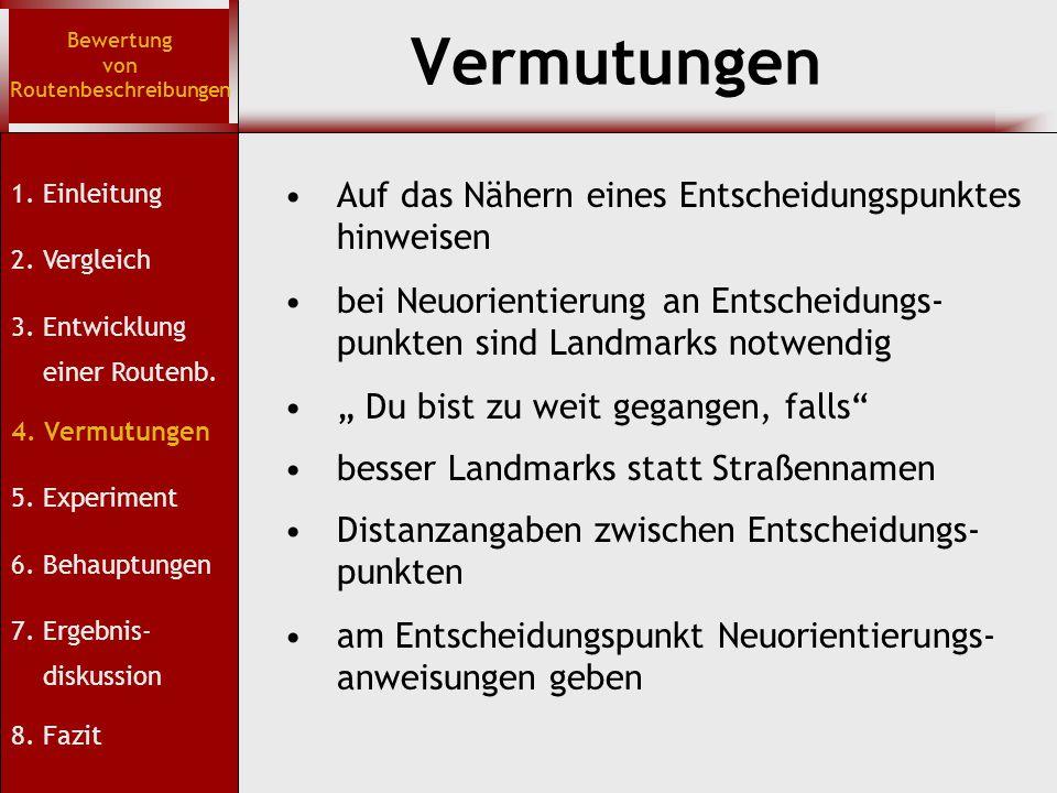 Codierung Bewertung von Routenbeschreibungen 1.Einleitung 2.