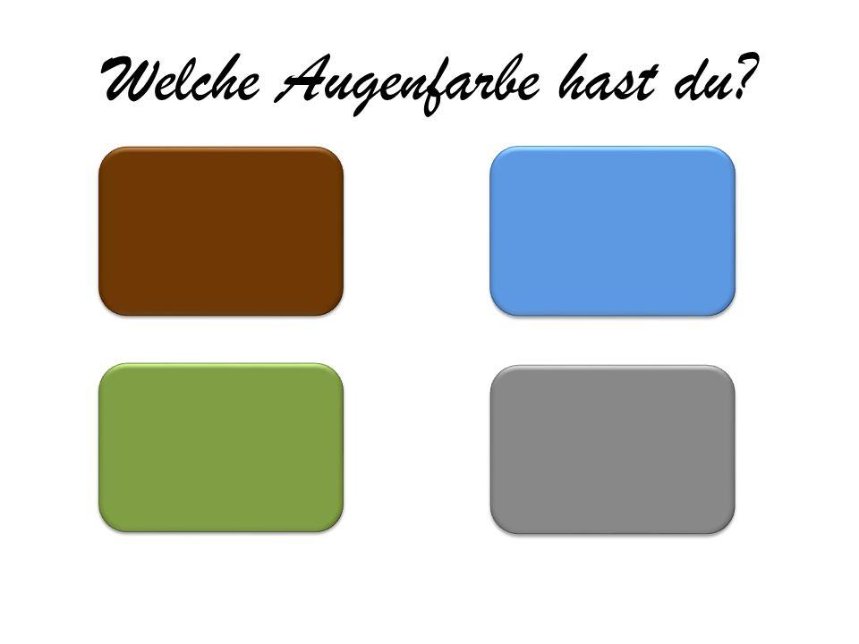 Welche Haarfarbe hast du? Braun Schwarz Rot Andere Farbe Blond