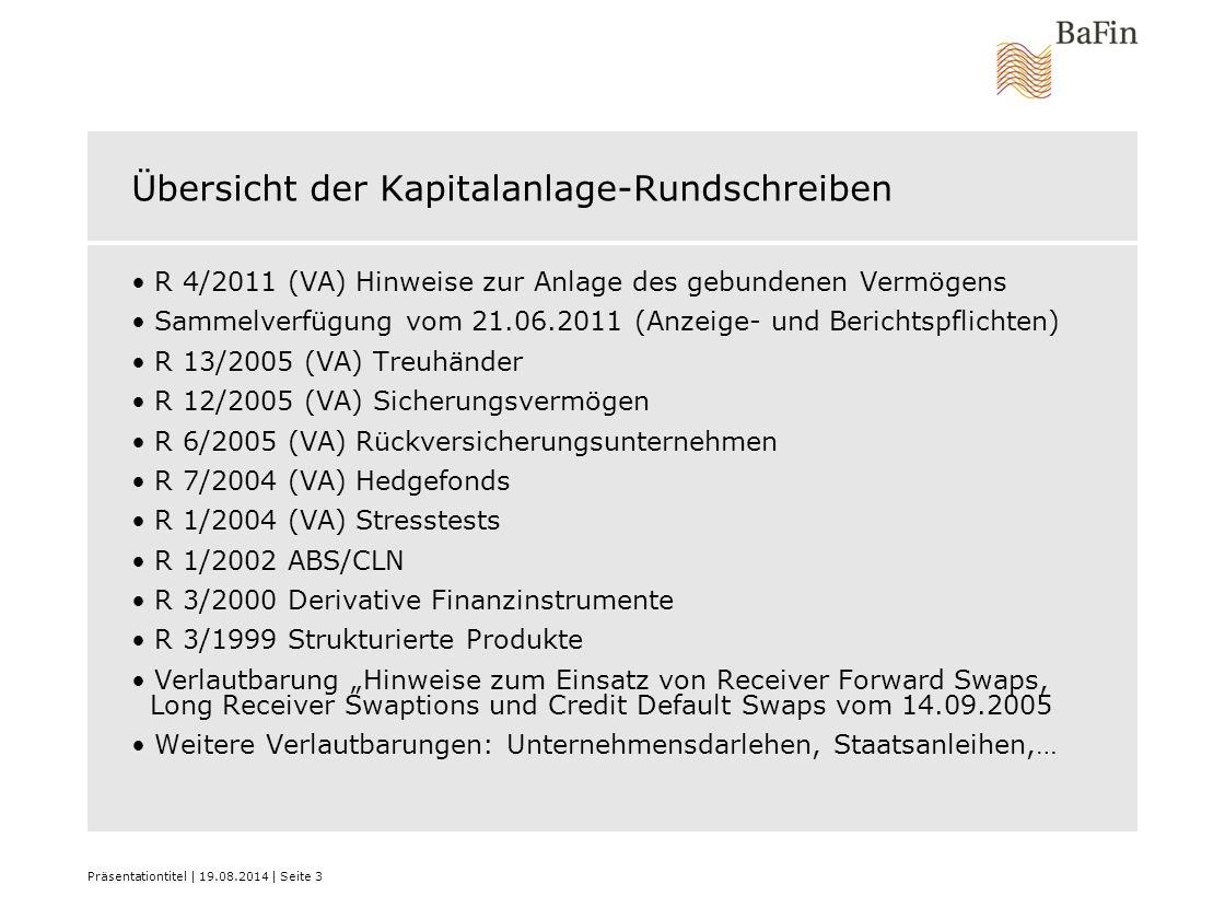 Übersicht der Kapitalanlage-Rundschreiben R 4/2011 (VA) Hinweise zur Anlage des gebundenen Vermögens Sammelverfügung vom 21.06.2011 (Anzeige- und Beri