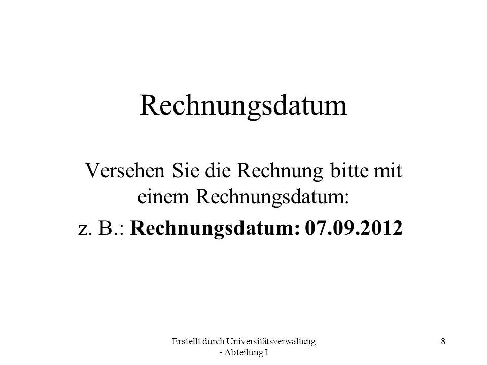 Erstellt durch Universitätsverwaltung - Abteilung I 9 Umsatzsteuer-Nr.