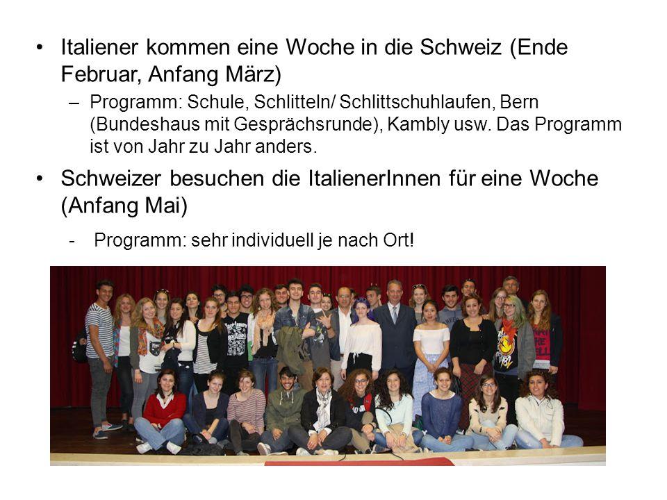 Italiener kommen eine Woche in die Schweiz (Ende Februar, Anfang März) –Programm: Schule, Schlitteln/ Schlittschuhlaufen, Bern (Bundeshaus mit Gesprächsrunde), Kambly usw.
