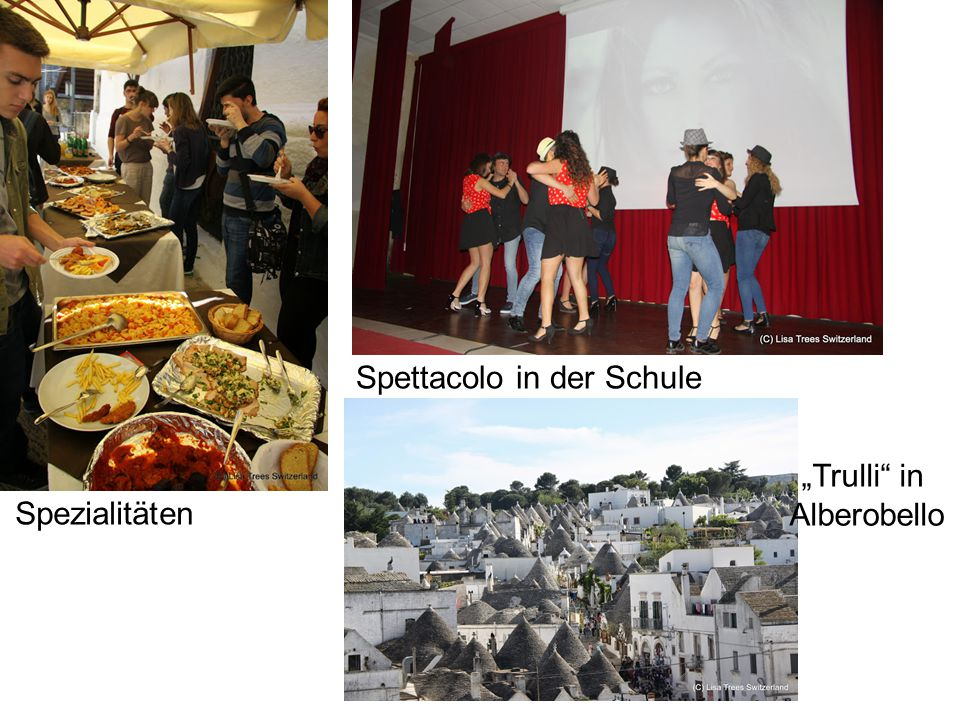 "Spezialitäten Spettacolo in der Schule ""Trulli in Alberobello"