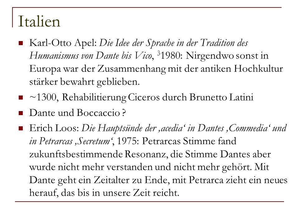 Italien Karl-Otto Apel: Die Idee der Sprache in der Tradition des Humanismus von Dante bis Vico, 3 1980: Nirgendwo sonst in Europa war der Zusammenhan