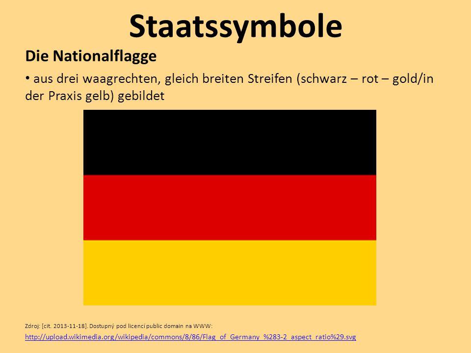 Staatssymbole Die Nationalflagge aus drei waagrechten, gleich breiten Streifen (schwarz – rot – gold/in der Praxis gelb) gebildet Zdroj: [cit. 2013-11