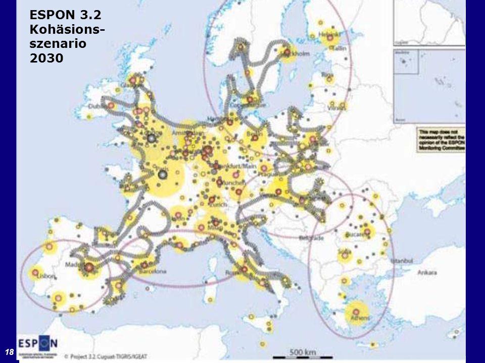 18 ESPON-Projekt 3.2 (2006) ESPON 3.2 Kohäsions- szenario 2030