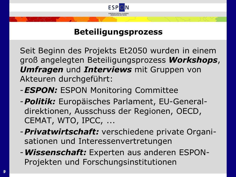9 Seit Beginn des Projekts Et2050 wurden in einem groß angelegten Beteiligungsprozess Workshops, Umfragen und Interviews mit Gruppen von Akteuren durc