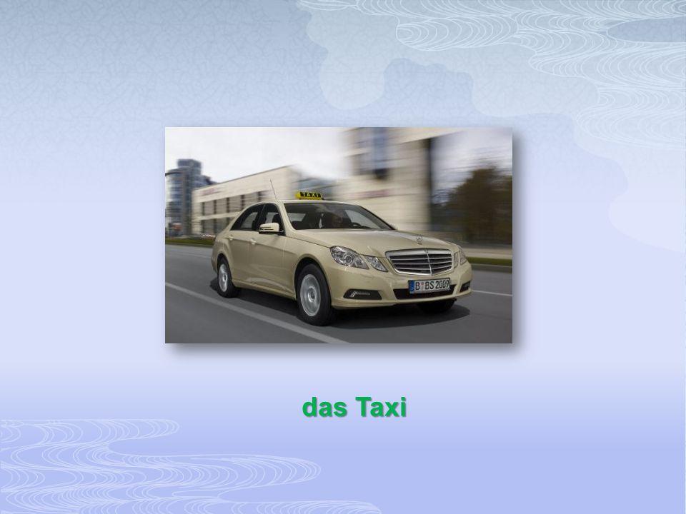 das Taxi