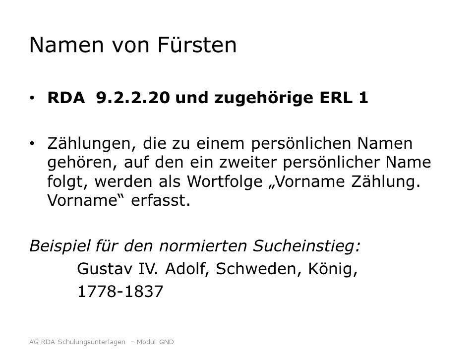 Namen von Fürsten RDA 9.2.2.20 und zugehörige ERL 1 Zählungen, die zu einem persönlichen Namen gehören, auf den ein zweiter persönlicher Name folgt, w