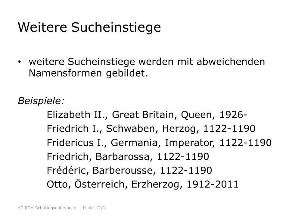 Weitere Sucheinstiege weitere Sucheinstiege werden mit abweichenden Namensformen gebildet. Beispiele: Elizabeth II., Great Britain, Queen, 1926- Fried