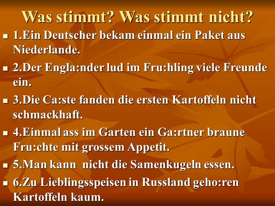 1.Ein Deutscher bekam einmal ein Paket aus Niederlande.