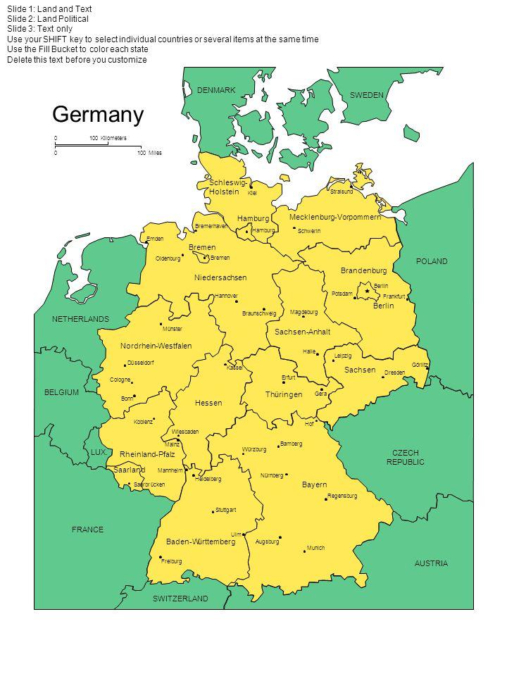 Mecklenburg-Vorpommern POLAND DENMARK SWEDEN Germany CZECH REPUBLIC AUSTRIA SWITZERLAND FRANCE LUX. BELGIUM NETHERLANDS Brandenburg Berlin Sachsen-Anh