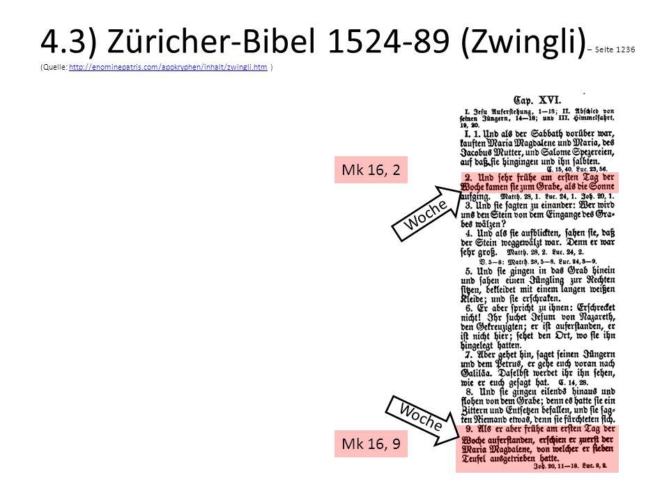 4.3) Züricher-Bibel 1524-89 (Zwingli) – Seite 1236 (Quelle: http://enominepatris.com/apokryphen/inhalt/zwingli.htm )http://enominepatris.com/apokryphe