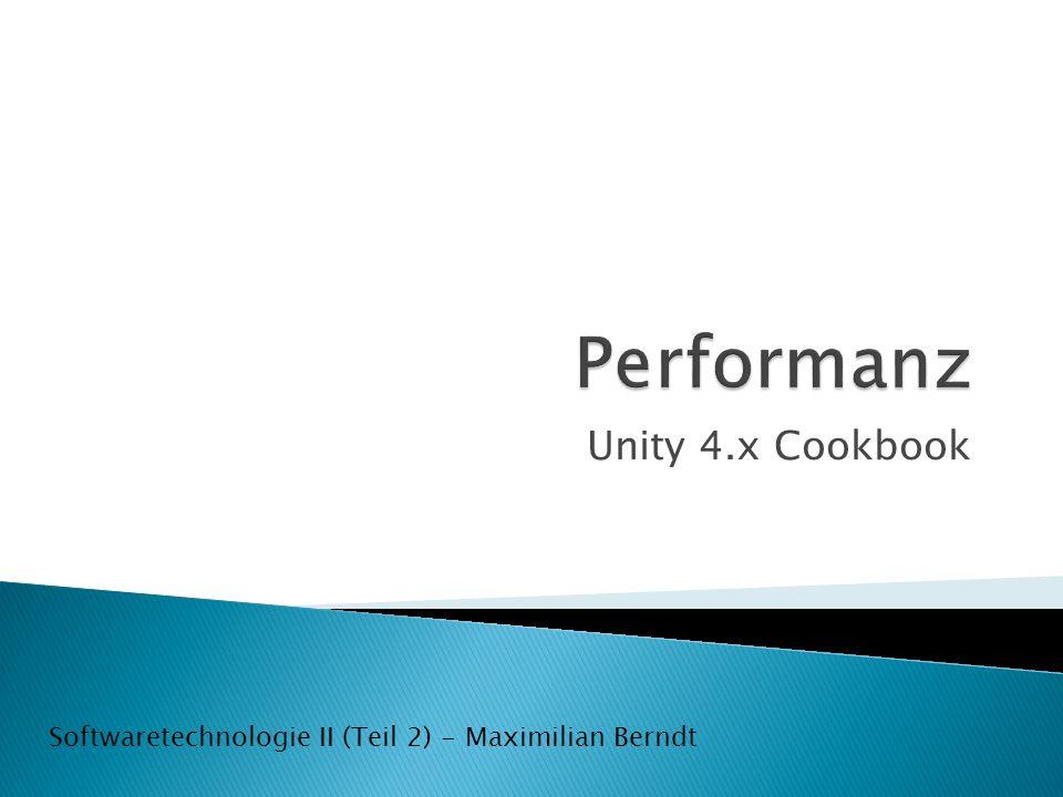 Unity 4.x Cookbook Softwaretechnologie II (Teil 2) - Maximilian Berndt