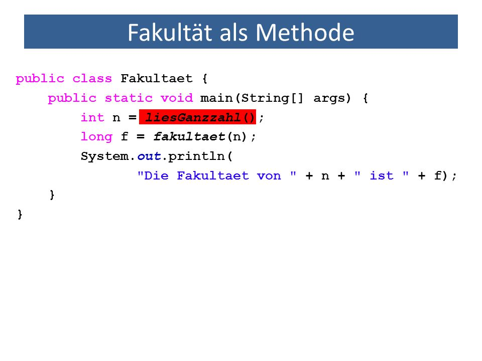 Methoden mit Referenzdatentypen public class FeldAusgabe { public static void main(String[] args) { int[] i = {3, 1, 4, 2, 1}; gibWerteAus(i); } public static void gibWerteAus(int[] werte) { for (int i = 0; i < werte.length; i++) { System.out.println( Wert + i + = + werte[i]); } Wert 0 = 3 Wert 1 = 1 Wert 2 = 4 Wert 3 = 2 Wert 4 = 1