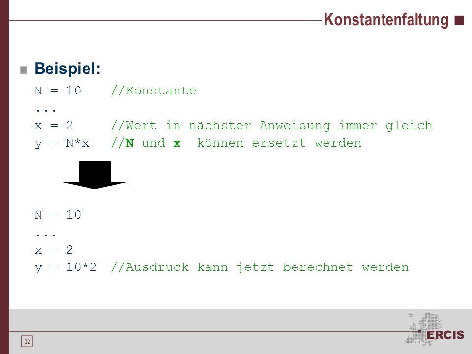 32 Konstantenfaltung Beispiel: N = 10//Konstante...
