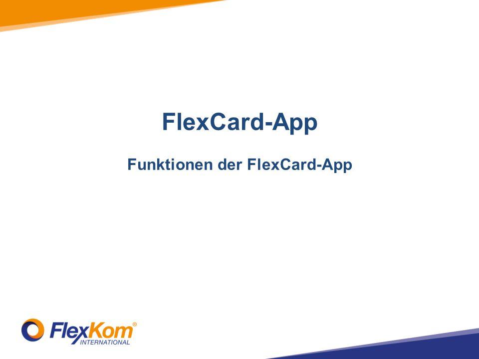 FlexCard-App Funktionen der FlexCard-App