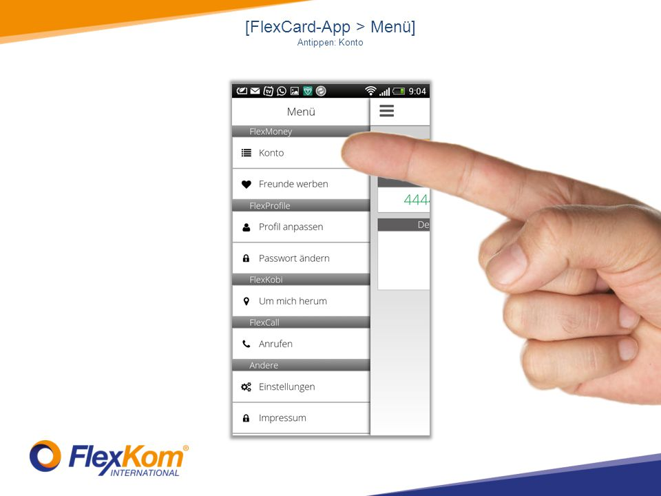 [FlexCard-App > Menü] Antippen: Konto