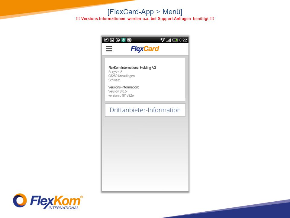 [FlexCard-App > Menü] !!! Versions-Informationen werden u.a. bei Support-Anfragen benötigt !!!