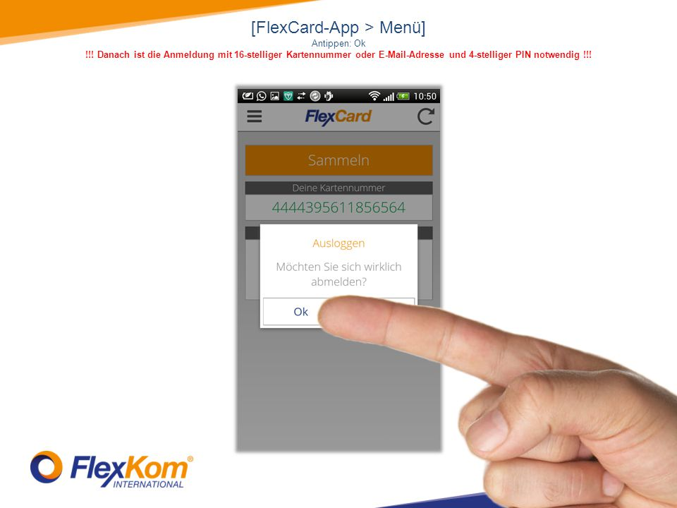 [FlexCard-App > Menü] Antippen: Ok !!.