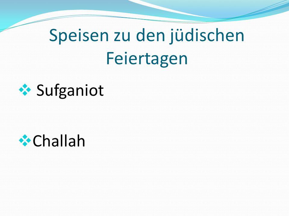Speisen zu den jüdischen Feiertagen  Sufganiot  Challah